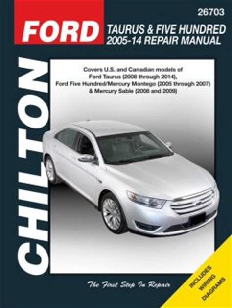 how to download repair manuals 2011 ford taurus transmission control ford taurus five hundred 2005 14 repair manual covers u s and canadian models of ford taurus
