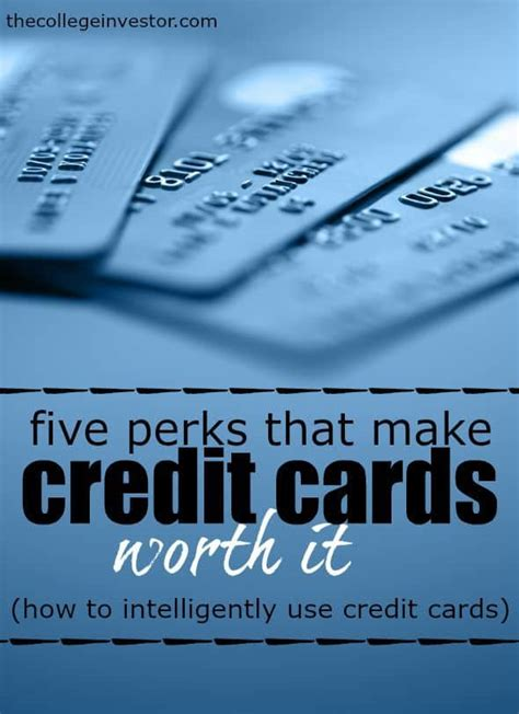 make credit card 5 credit card perks you should take advantage of