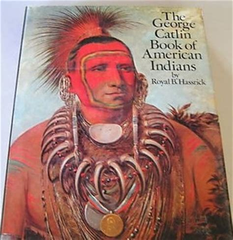 show me a picture of a book the george catlin book of american indians by george