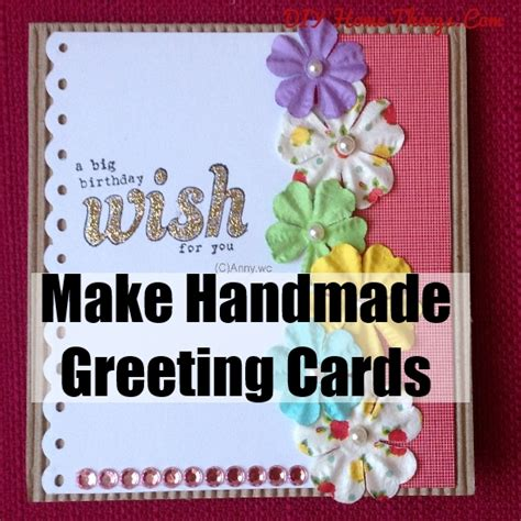 make greeting card how to make handmade greeting cards diy home things