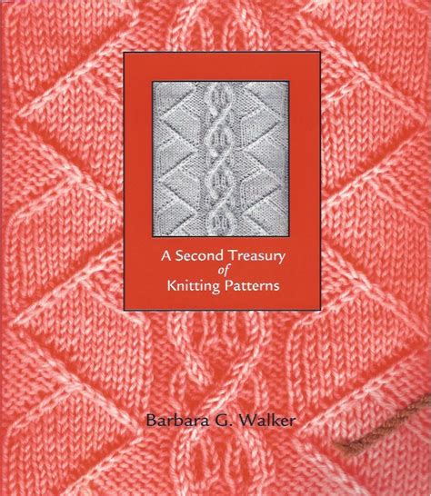 a treasury of knitting patterns a second treasury of knitting patterns marveng