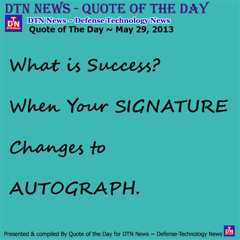quote of the day pictures of the day quote of the day may 29 2013