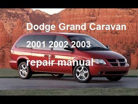 how to download repair manuals 2009 dodge caravan electronic toll collection dodge grand caravan repair manual 2003 2002 2001 youtube