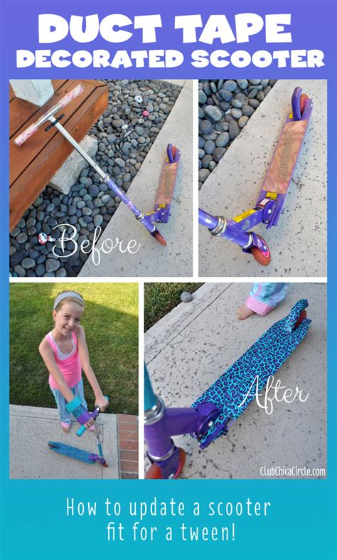 craft projects for tweens how to update a scooter fit for a tween club chica
