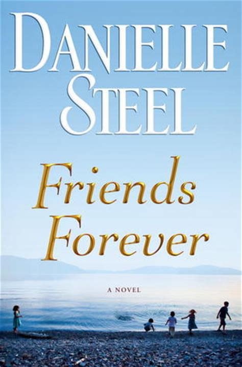 forever book pictures book review friends forever by danielle steel