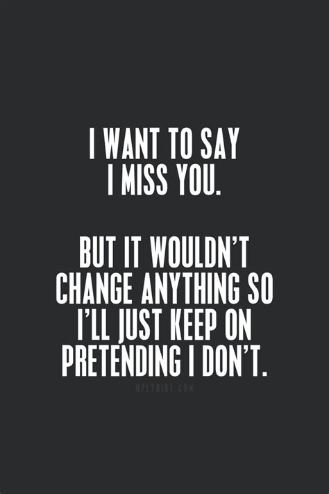 i miss you a look at 30 best i miss you quotes