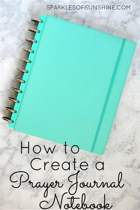how to use prayer how to create a prayer journal notebook sparkles of