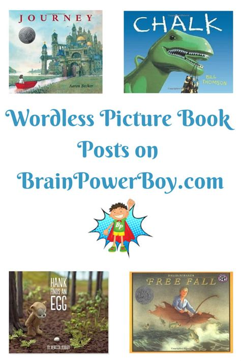 wordless picture book activities wordless picture books brain power boy