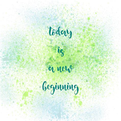 spray paint quotes today is a new beginning on green and blue spray paint