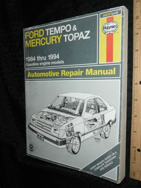 purchase haynes manual 1418 ford tempo mercury topaz purchase haynes ford tempo mercury topaz 1984 94 auto repair manual 36078 1418 motorcycle in
