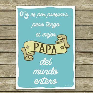 frases para el dia del padre cortas 75 frases para el d 237 a del padre dedicatorias cortas y