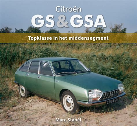 Citroen Gsa by New Book On Citro 235 N Gs Gsa Citro 203 Nvie
