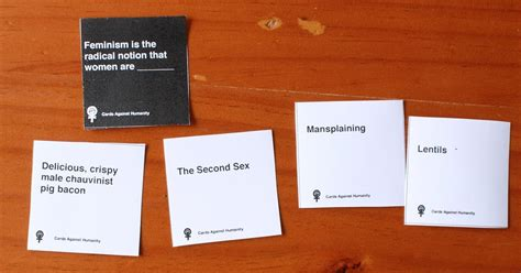 make cards against humanity feminist cards against humanity rayner