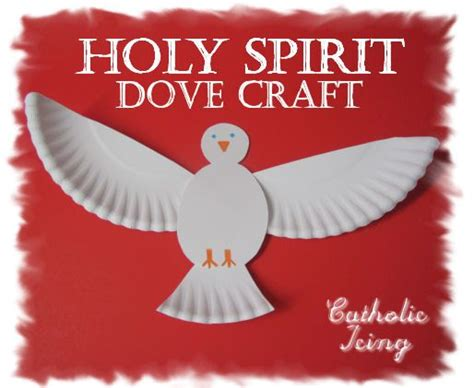 holy spirit crafts for i this holy spirit dove craft it s easy enough for