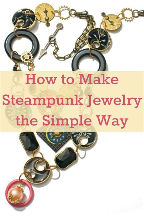 how to learn to make jewelry 25 best ideas about what is steunk on