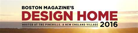 design home boston magazine design home 2016 boston magazine