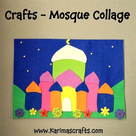 islamic arts and crafts for karima s crafts mosque collage 30 days of ramadan