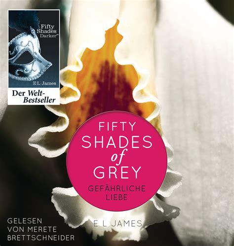 shaeds of e l fifty shades of grey gef 228 hrliche liebe der