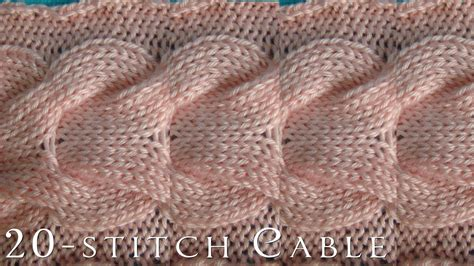 how to cable knit how to 20 stitch cable knitting