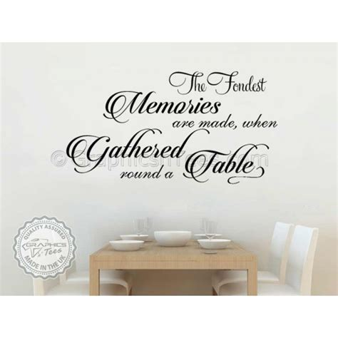 kitchen wall quote stickers fondest memories gathered a table kitchen dining