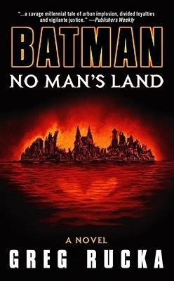 the book no pictures batman no s land by greg rucka reviews discussion