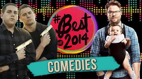 best comedy movies of 2014 7 best comedy movies of 2014 youtube