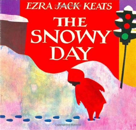 picture day book the picture book s edition the snowy day by ezra