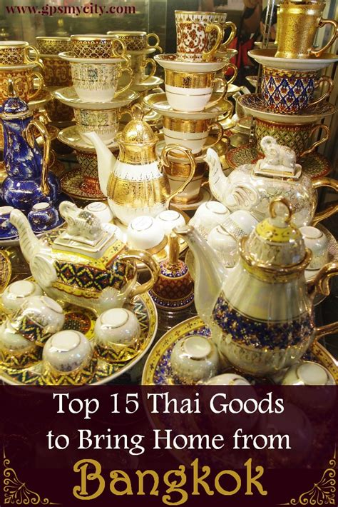 how to use thai top 15 thai goods to bring home from bangkok
