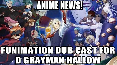 d gray news d gray hallow dub cast revealed anime news