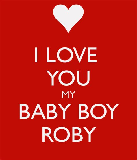 i you baby i you my baby boy roby poster courtneyy keep calm
