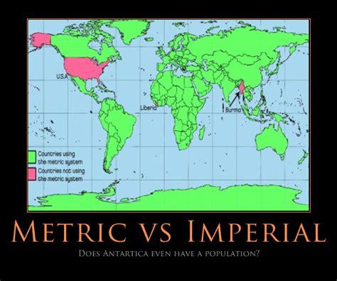 metric vs imperial thoseposters metric vs imperial