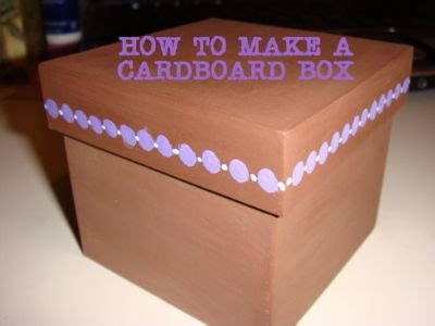 how to make a box out of a card how to make a cardboard box from recycled cardboard