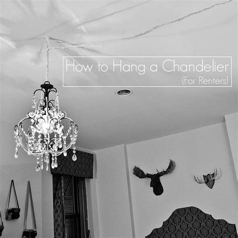 how to hang chandelier from ceiling how to hang a chandelier for renters for
