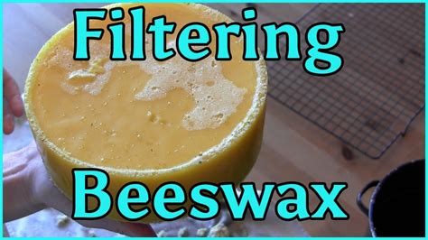 how to melt beeswax cleaning melting and filtering beeswax