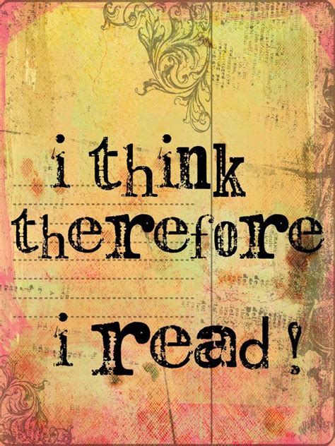 read so therefore i read quotes about reading
