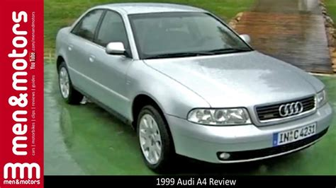1999 Audi A4 Review 1999 audi a4 review with richard hammond