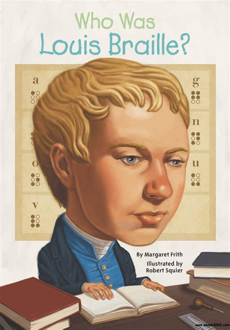 a picture book of louis braille who was louis braille free ebooks