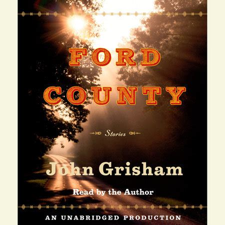 Ford County Grisham by Ford County Stories By Grisham Penguinrandomhouse