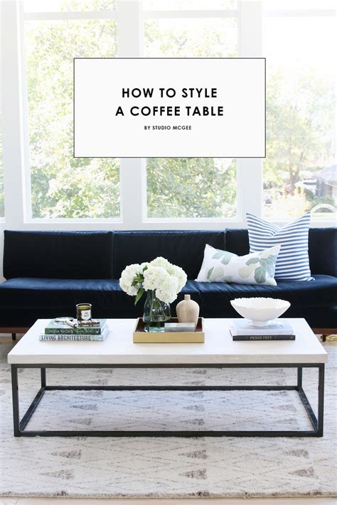 style coffee table how to style a coffee table studio mcgee