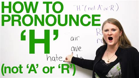 how to pronounce how to pronounce h in not a or r