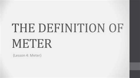 the definition of theory lesson 4 1 the definition of meter