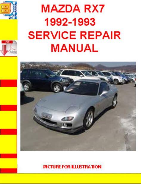 service repair manual free download 1993 mazda mx 5 engine control mazda rx7 1992 1993 service repair manual download manuals