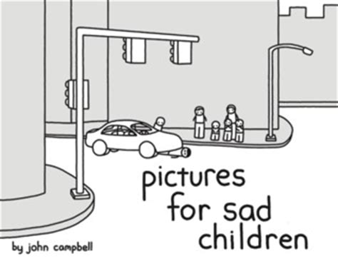 Pictures For Sad Children By Cbell Reviews