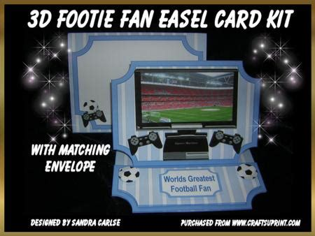 make your own footy card 3d footie fan easel card kit cup307209 719 craftsuprint