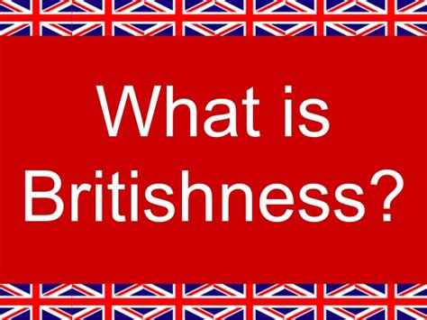 what is what is britishness