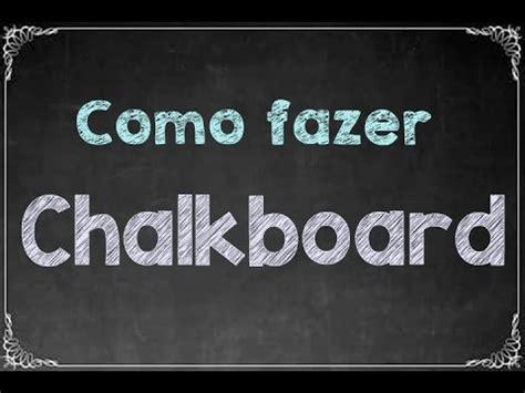 chalkboard paint o que é como fazer chalkboard pelo pc