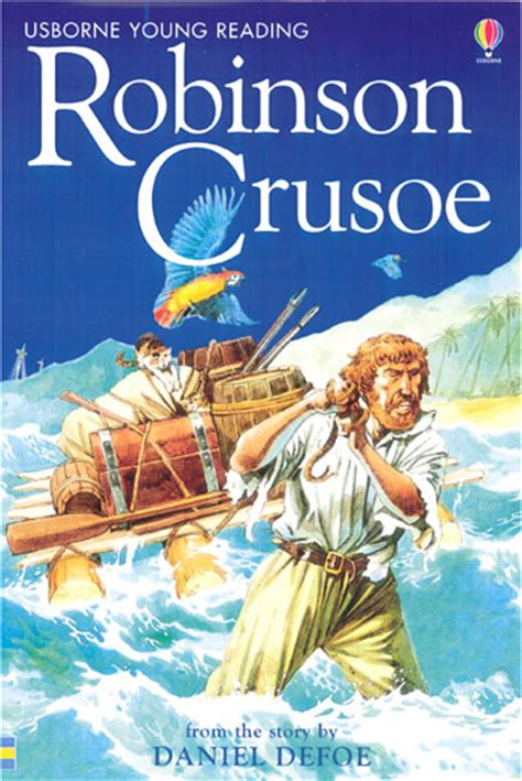 robinson crusoe picture book robinson crusoe at usborne children s books
