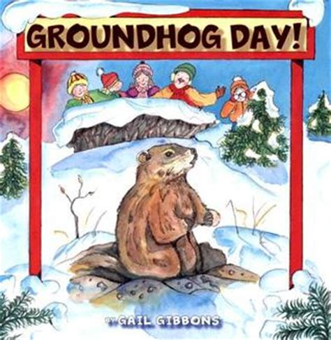 groundhog day us tour groundhog day by gail gibbons reviews discussion