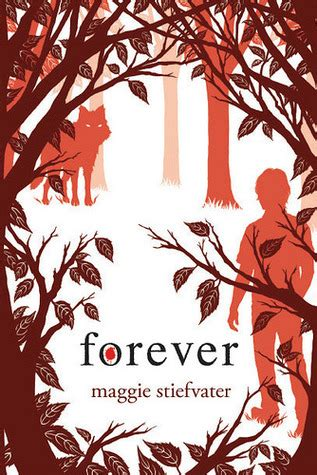 forever book pictures forever by maggie stiefvater book review