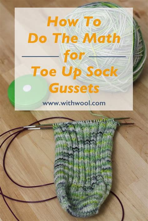 how to knit the toe of a sock how to do the math for toe up sock gussets wool